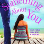 There's something about you - Yashodhara Lal