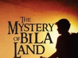 The Mystery of Bila Land