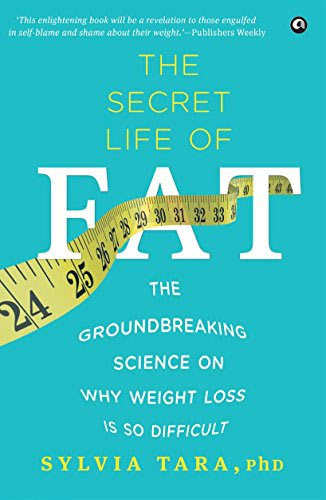 Secret Life of Fat - Sylvia Tara