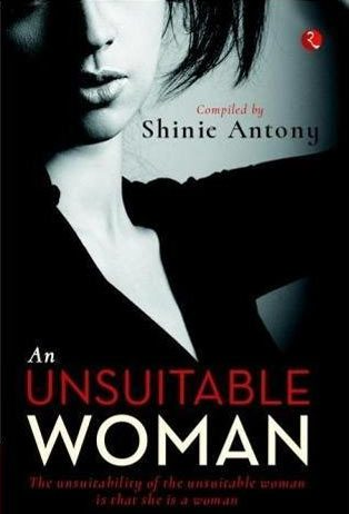 Book review - An Unsuitable Woman Shinie Antony